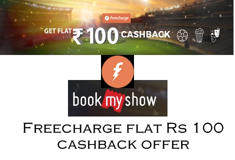 Rs 100 cashback offer Bookmyshow Pay Throught Freecharge Wallet